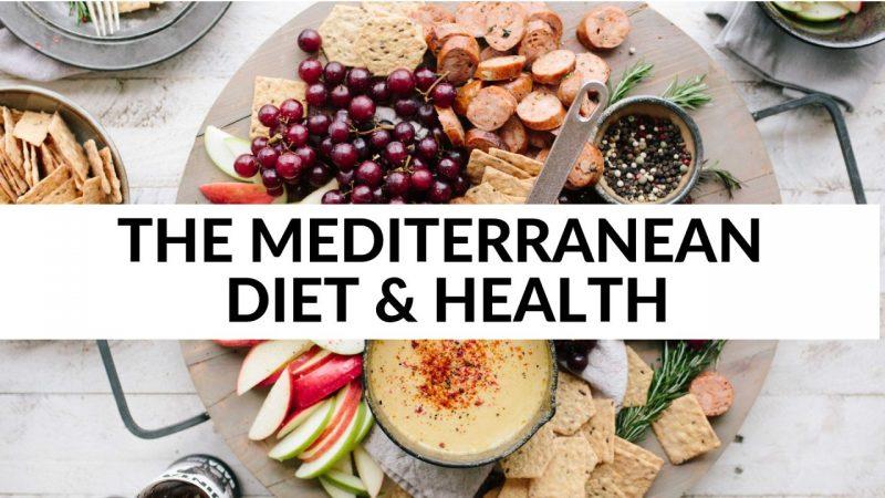 The Mediterranean Diet & Health