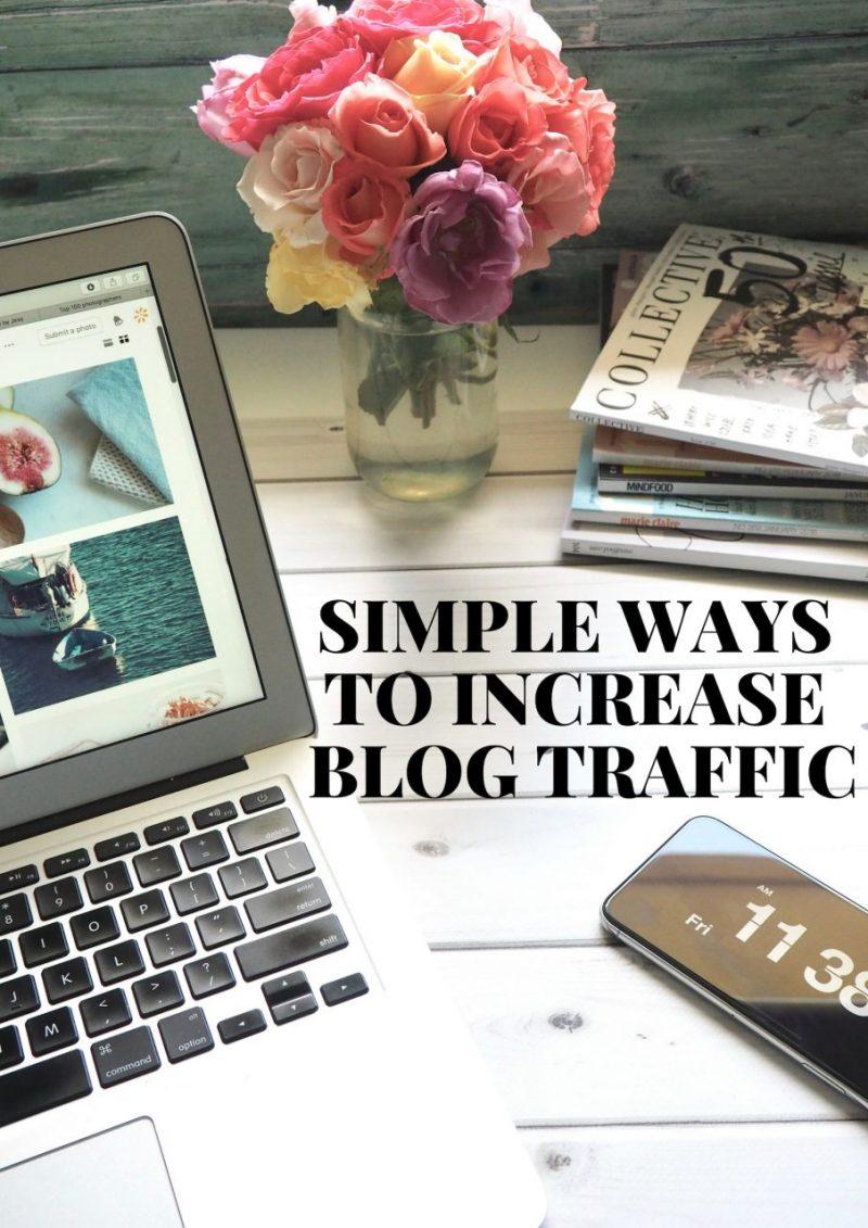 Simple Ways To Increase Blog Traffic