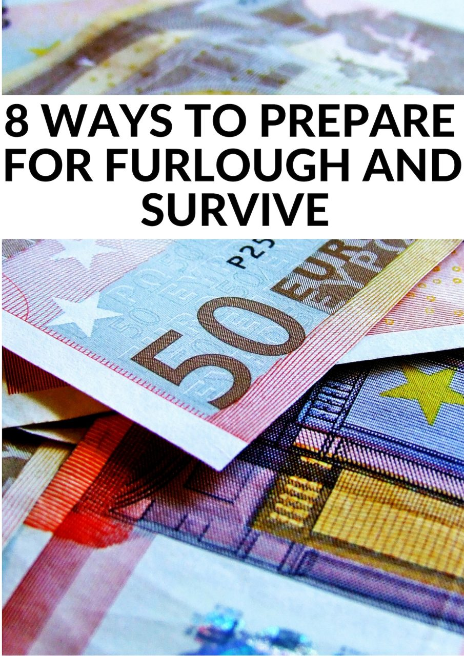 8 WAYS TO PREPARE FOR FURLOUGH AND SURVIVE