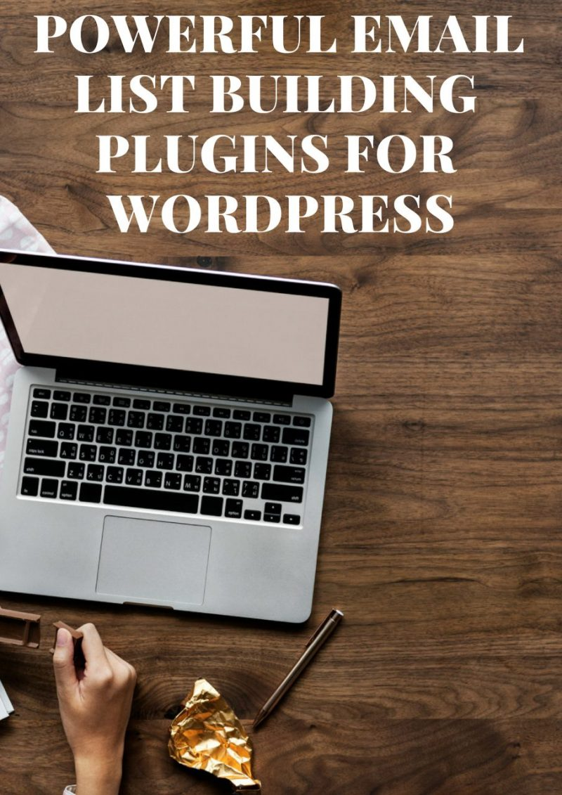POWERFUL EMAIL LIST BUILDING PLUGINS FOR WORDPRESS