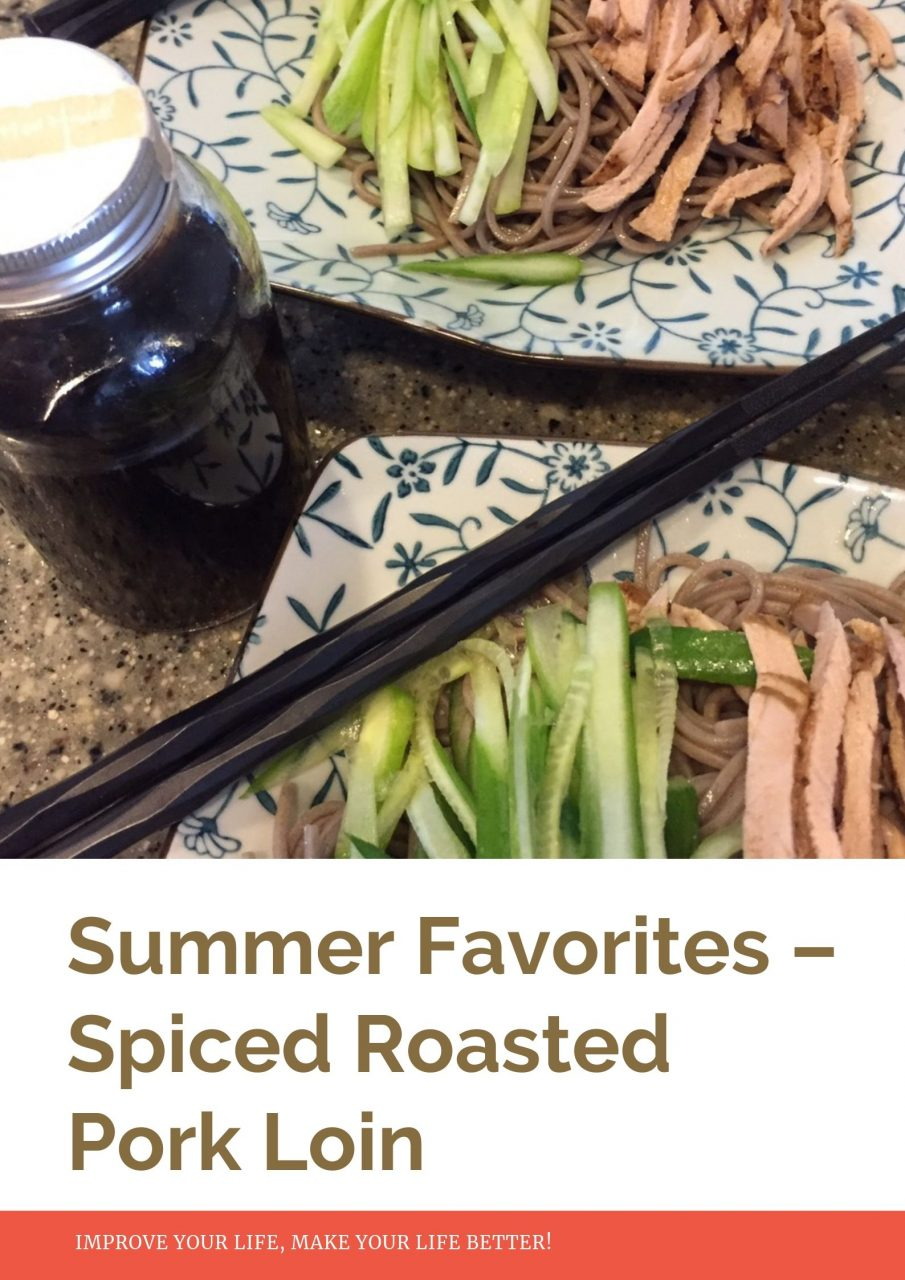 Summer Favorites – Spiced Roasted Pork Loin